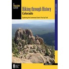 A Falcon Guide Hiking Through History Colorado