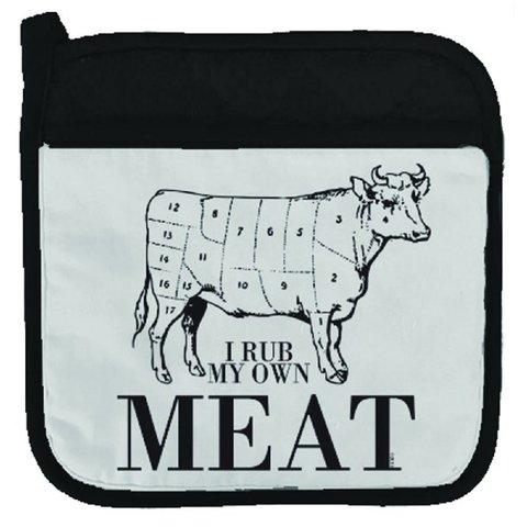 I Rub My Own Meat Potholder