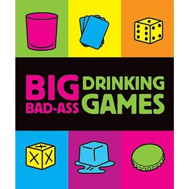 Big Bad Ass Drinking Games