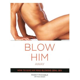 Blow Him Away