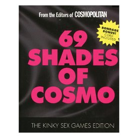 69 Shades of Cosmo: The Kinky Sex Games Edition