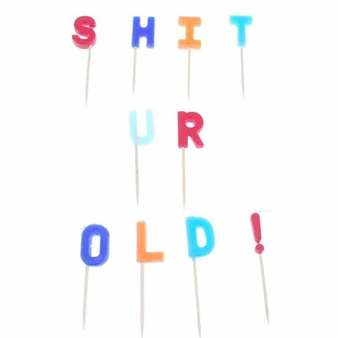 Shit UR Old Birthday Candles