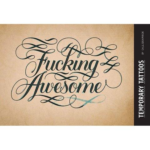 Fucking Awesome Temp Tattoos