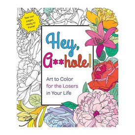 Hey Asshole Coloring Book