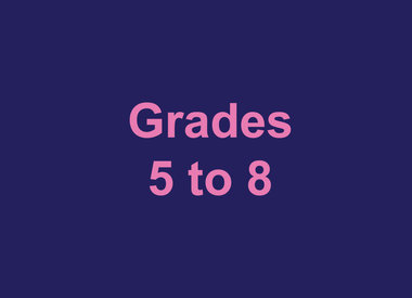 Grades 5 to 8