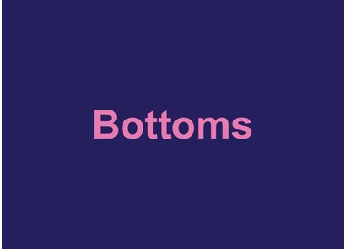 Bottoms