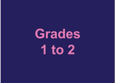 Grades 1 to 2