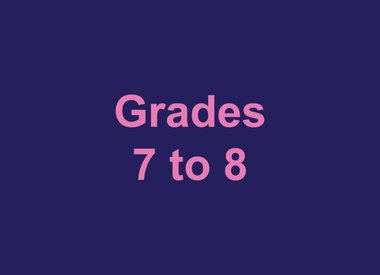 Grades 7 to 8