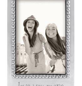 Mariposa Love You More 4x6 Frame