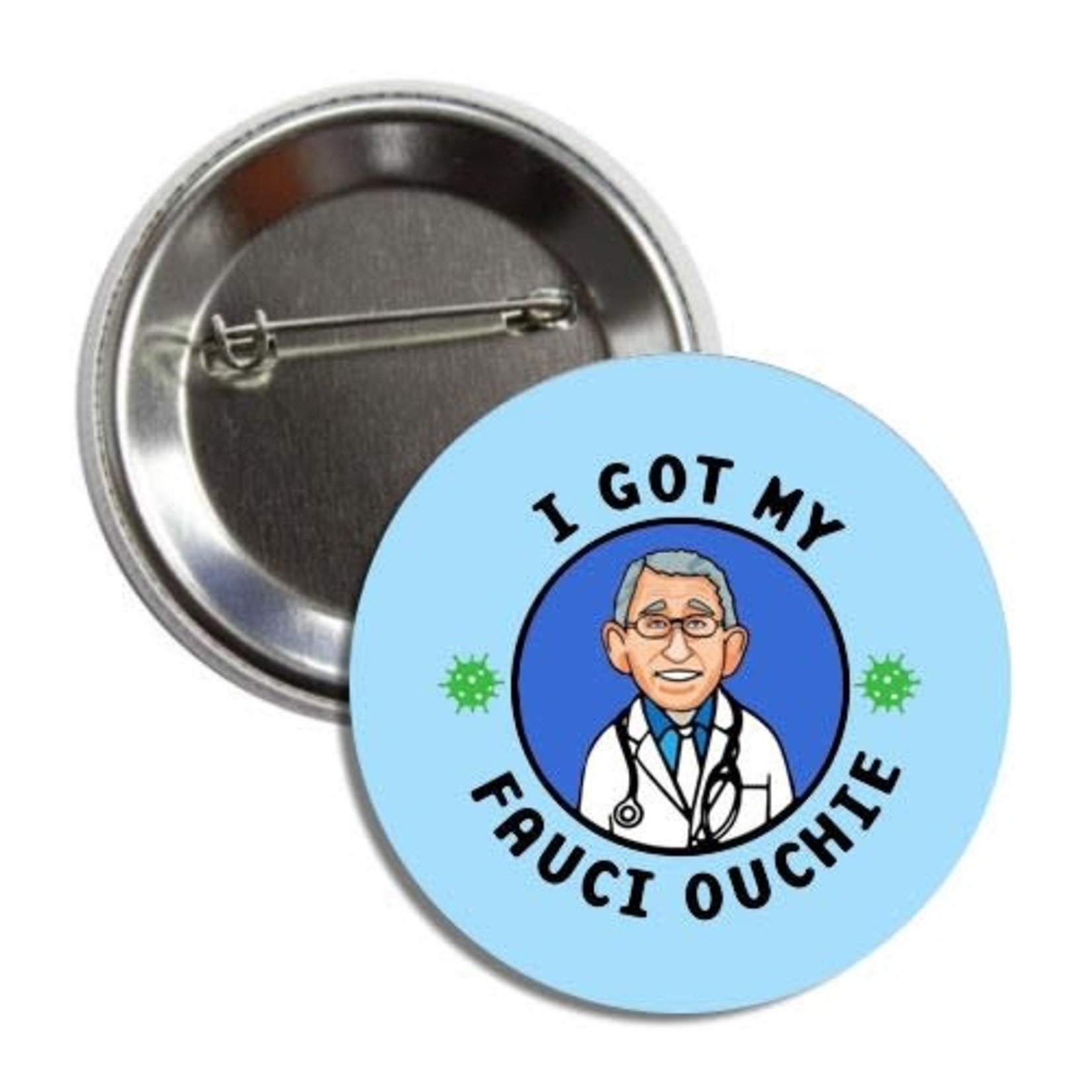 Pins: Fauci Ouchie