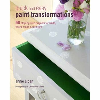 Annie Sloan Quick &  Easy Transformations