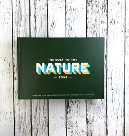 Highway to the Nature Zone: A Field Guide to Highway Attractions