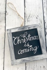 """4-1/4"""" MDF Frame with """"Christmas is coming"""""""