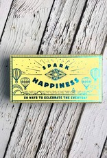 Spark Happiness 50 Ways to Celebrate the Everyday