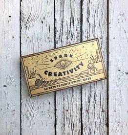 Spark Creativity50 Ways to Ignite Bright Ideas