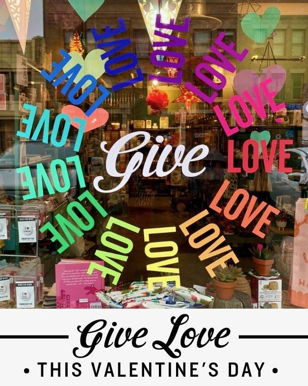 Give Love this Valentine's Day (and everyday!)