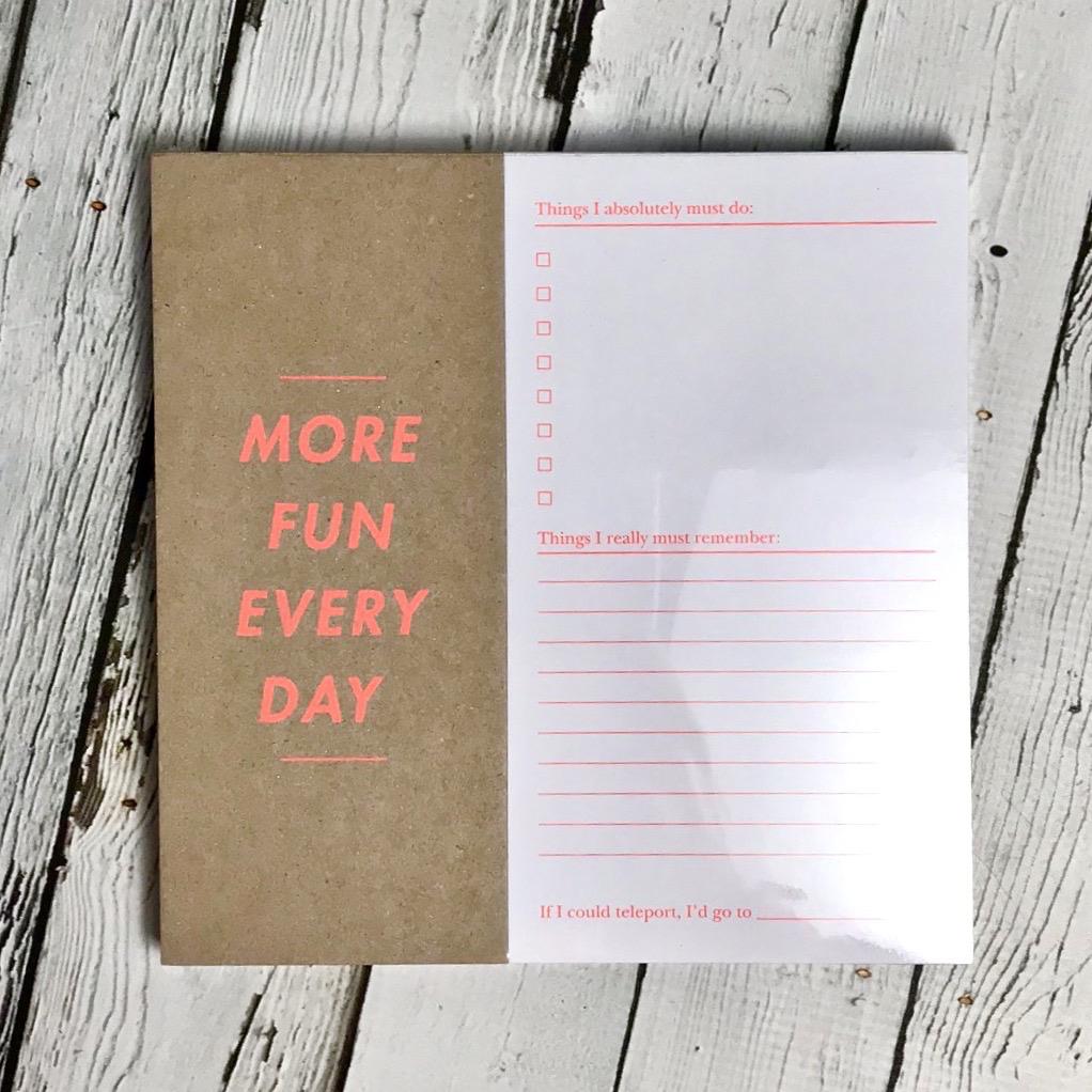 Desk Pad - More Fun Every Day