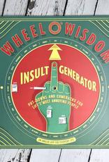 Insult Generator Wheel O' Wisdom
