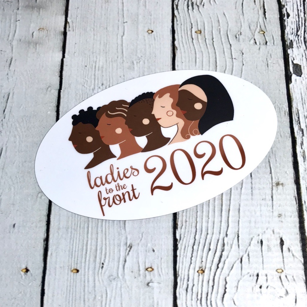 Ladies to the Front 2020 Sticker