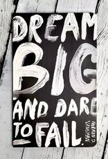 WNJ -Dream Big and Dare to Fail