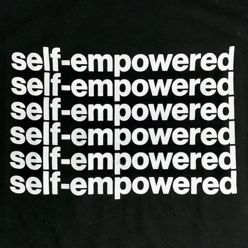 Self Empowered T-Shirt
