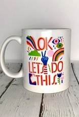 OK Let's Do This. Mug