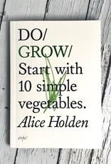 Do GrowStart with Ten Simple Vegetables