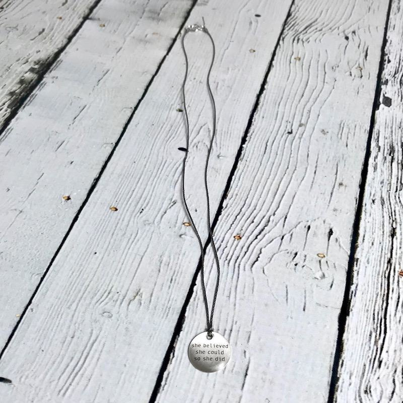 """She Believed She Could Mini Type Necklace on 16"""" Cord"""