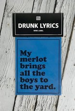 My Merlot Brings All The Boys To The Yard Wine Label