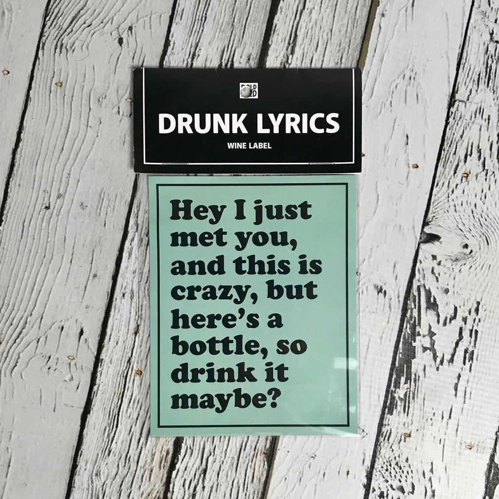 Hey I Just Met You Wine Label