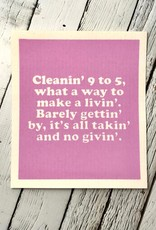 Cleanin' 9 to 5 Swedish Dishcloth