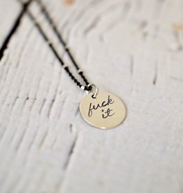 "Handstamped 18"" Silver ""fuck it"" Charm Necklace"