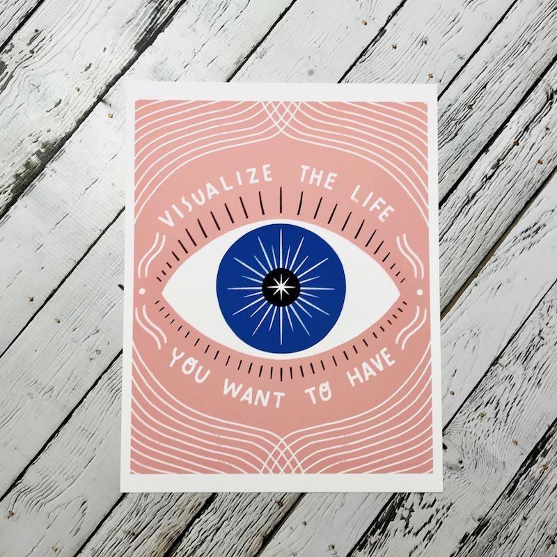 Visualize Life 8x10 Print