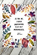 """Nothing But Miracles 8.5""""x11"""" Print"""