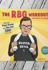 The RBG Workout: How She Stays Strong… And You Can Too! 2020 Wall Calendar