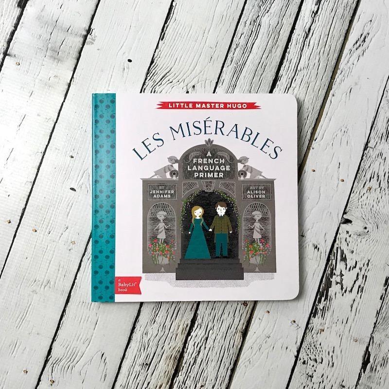 GIBBS SMITH Les Miserables BabyLit French Language Primer Book