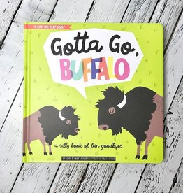 GIBBS SMITH Gotta Go, Buffalo