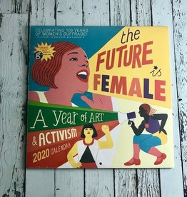 The Future is Female 2020 Wall Calendar