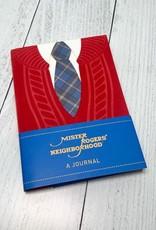 Mister Rogers' Neighborhood: A Journal