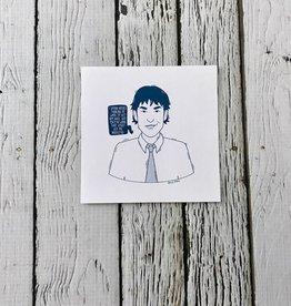 "The Office (Jim) 4""x4"" Print"
