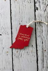 Bright Red Someone in Indiana Loves You Ornament