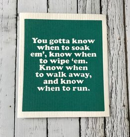 You Gotta Know When To Soak Em' Dishcloth