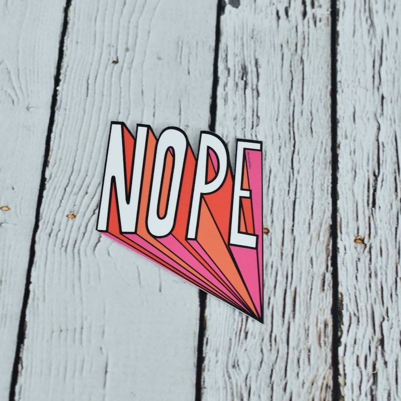 Nope Sticker