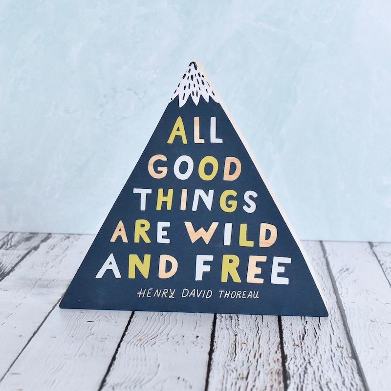 Here & There - All good things are wild and free (Medium)