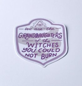 We Are The Granddaughters Sticker