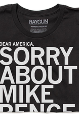 Sorry About Mike Pence Unisex Tee