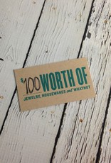 $100 Gift Card, good for in-store use only