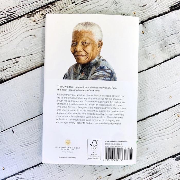 I Know This to be True: Guiding Principles of Nelson Mandela