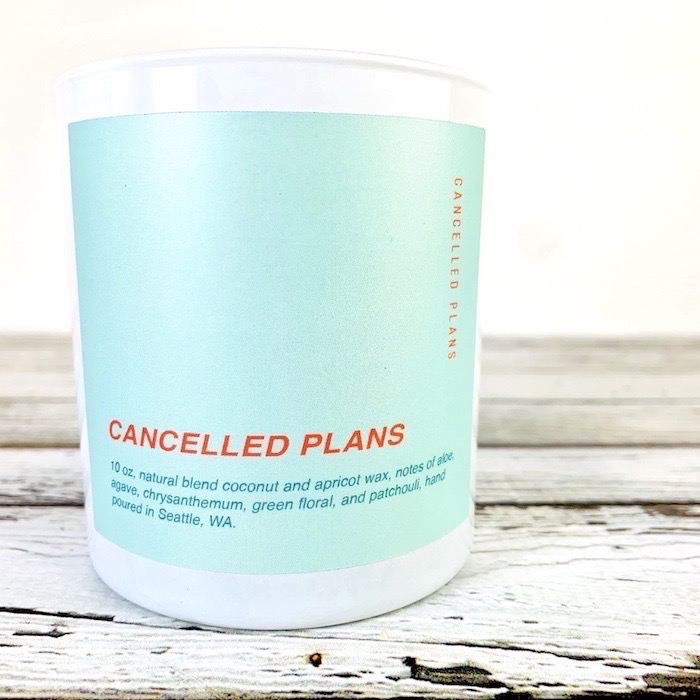Cancelled Plans Candle 10oz