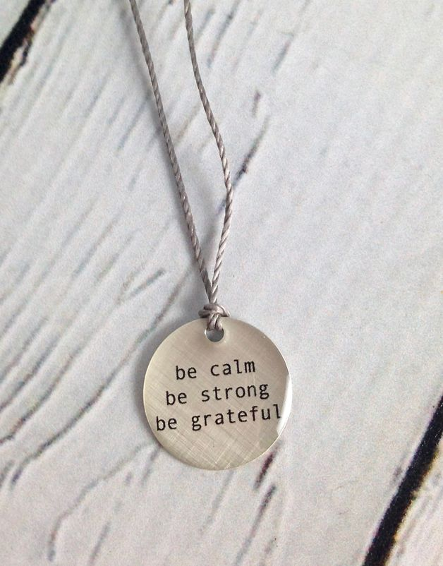 "Sterling Silver Litho ""Be Calm, Be Strong, Be Grateful"" Mini Type Necklace"